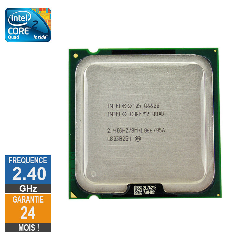 Processeur Intel Core 2 Quad Q6600...